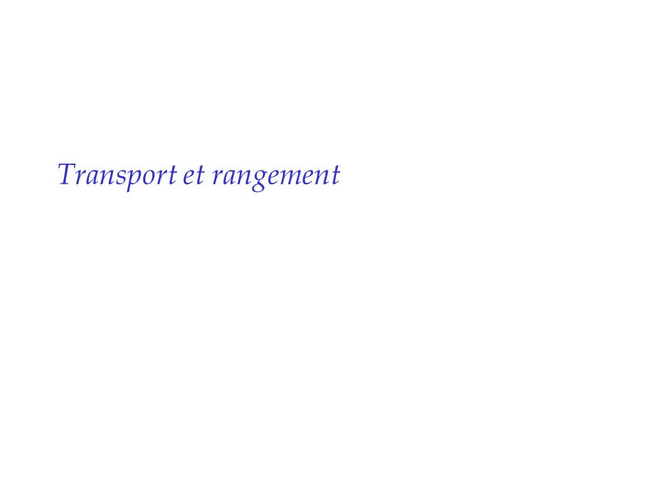 Transport et rangement