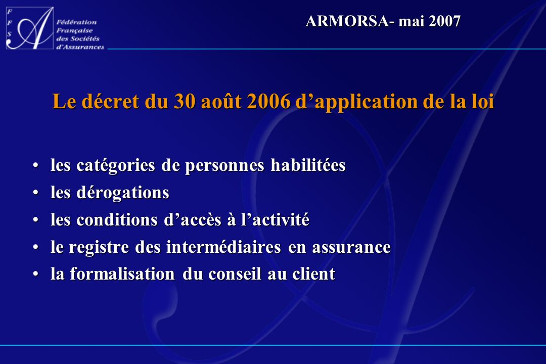 Le décret du 30 août 2006 d'application de la loi