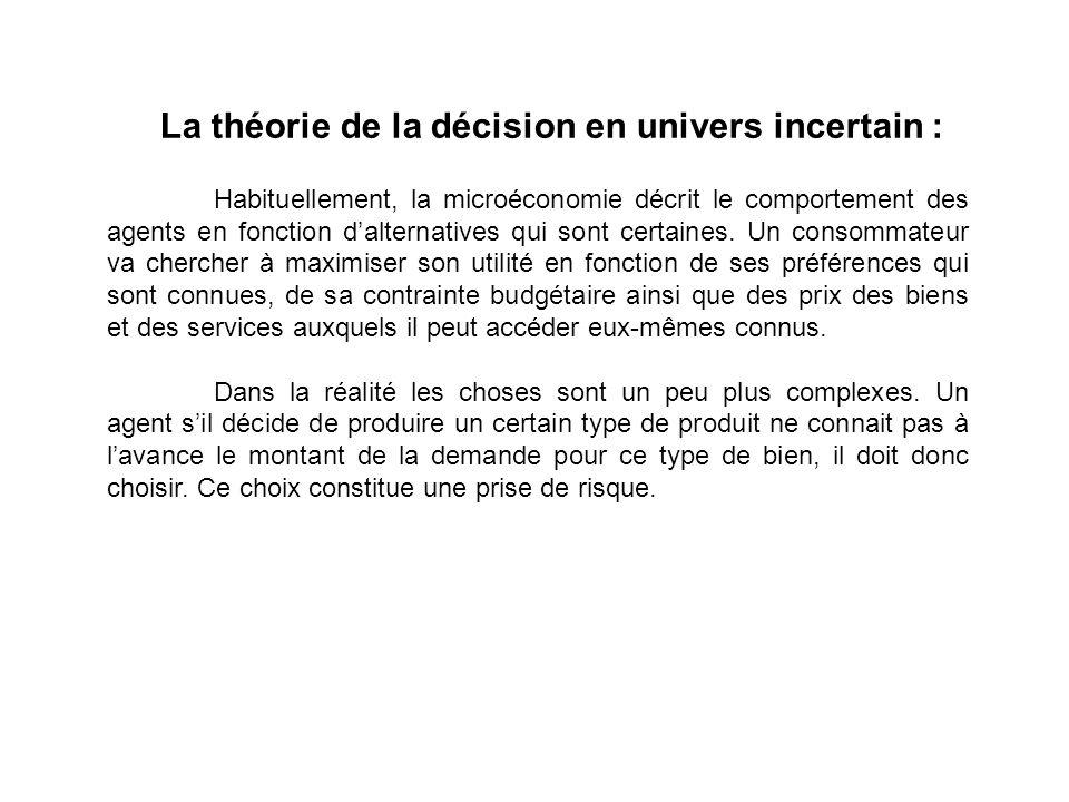 La théorie de la décision en univers incertain :