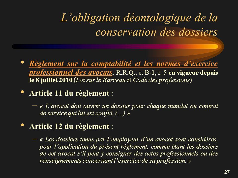 L'obligation déontologique de la conservation des dossiers