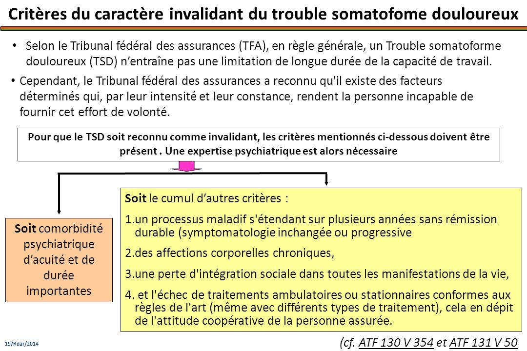 Critères du caractère invalidant du trouble somatofome douloureux