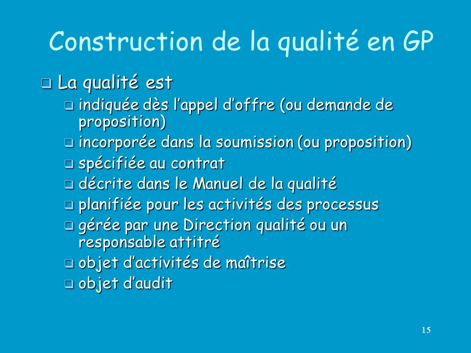 Construction de la qualité en GP