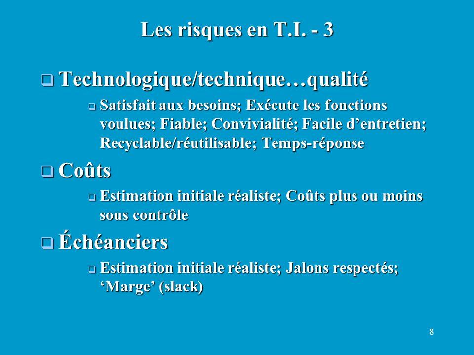 Technologique/technique…qualité