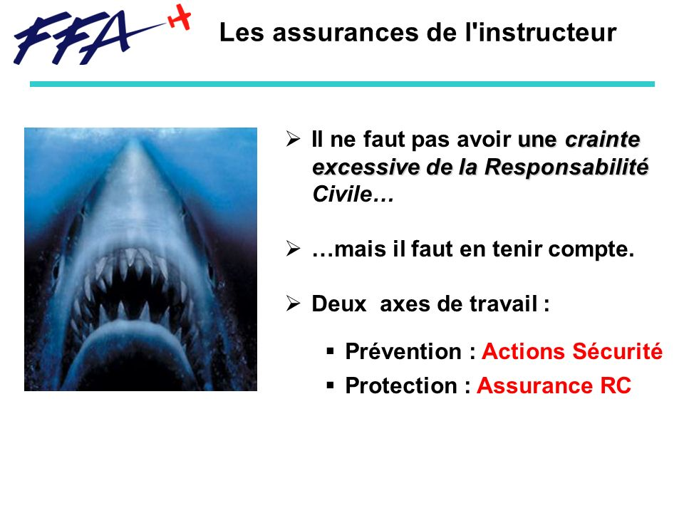 Les assurances de l instructeur