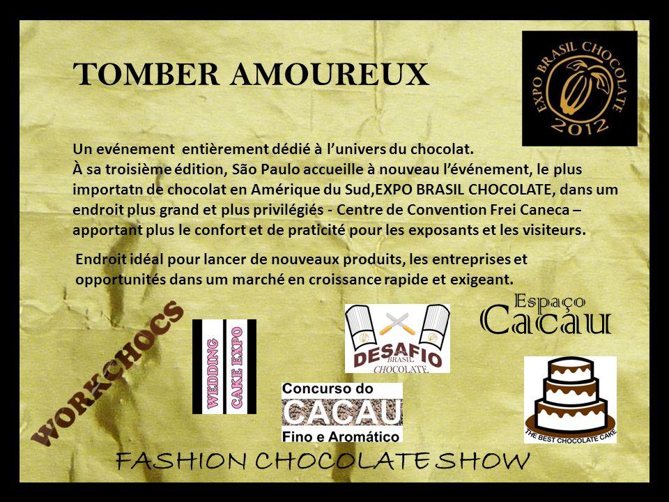 Cacau TOMBER AMOUREUX FASHION CHOCOLATE SHOW Espaço