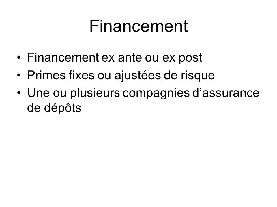 Financement Financement ex ante ou ex post