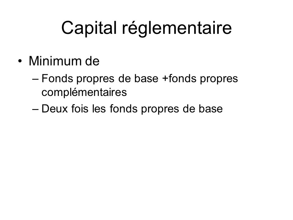 Capital réglementaire