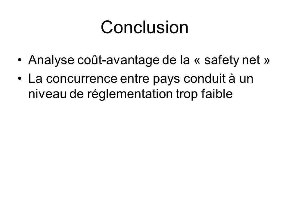 Conclusion Analyse coût-avantage de la « safety net »
