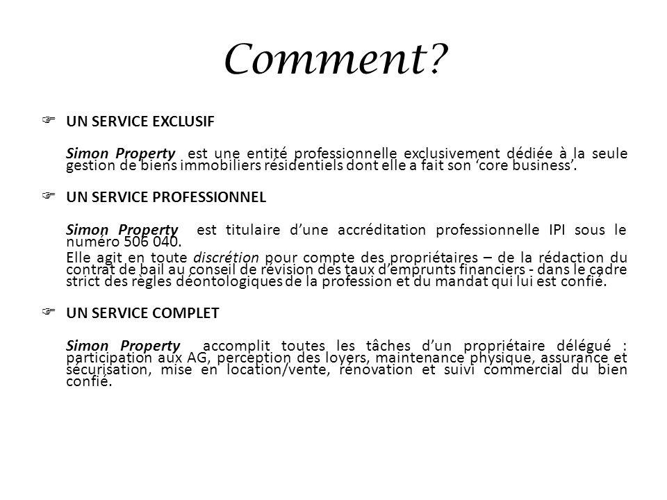 Comment UN SERVICE EXCLUSIF