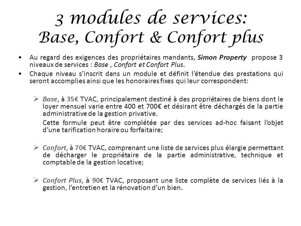 3 modules de services: Base, Confort & Confort plus