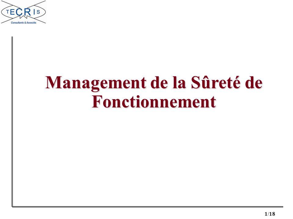 Management de la Sûreté de Fonctionnement
