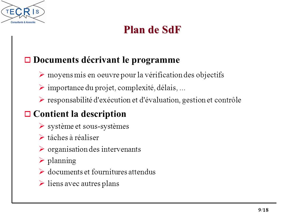 Plan de SdF Documents décrivant le programme Contient la description