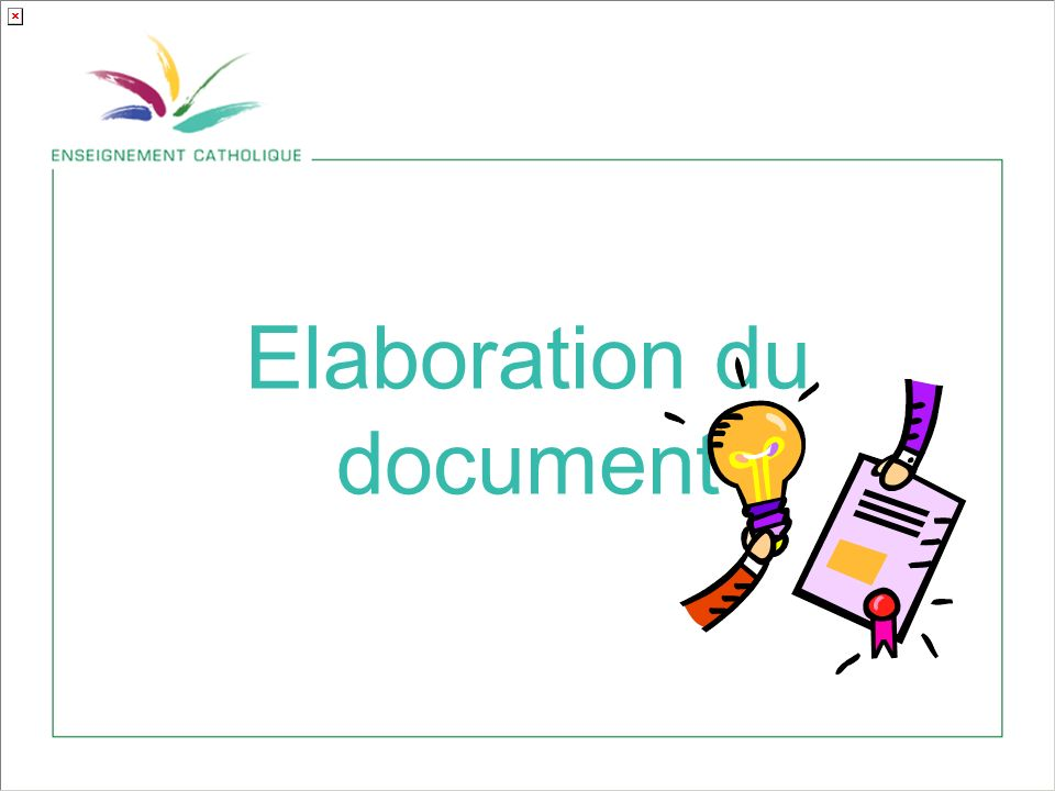 Elaboration du document