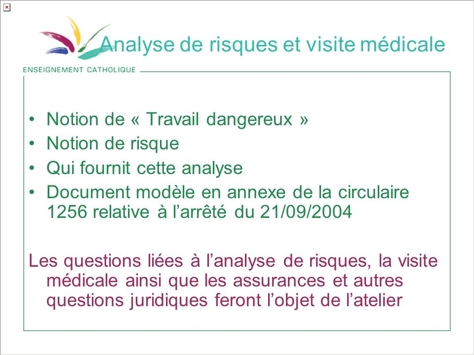 Analyse de risques et visite médicale