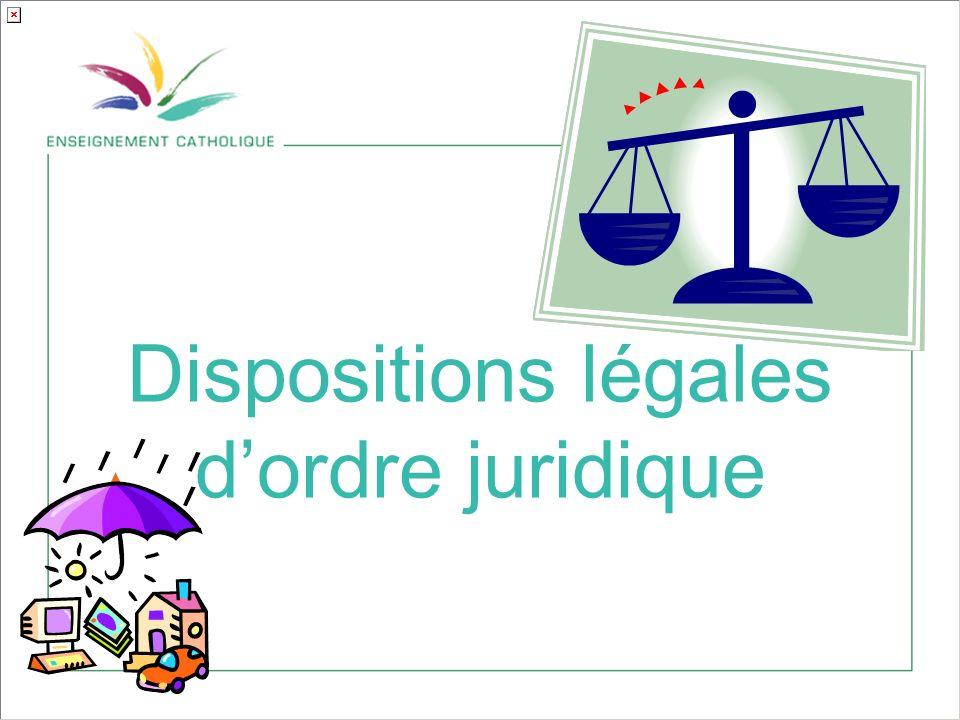 Dispositions légales d'ordre juridique