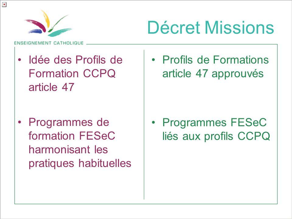 Décret Missions Idée des Profils de Formation CCPQ article 47