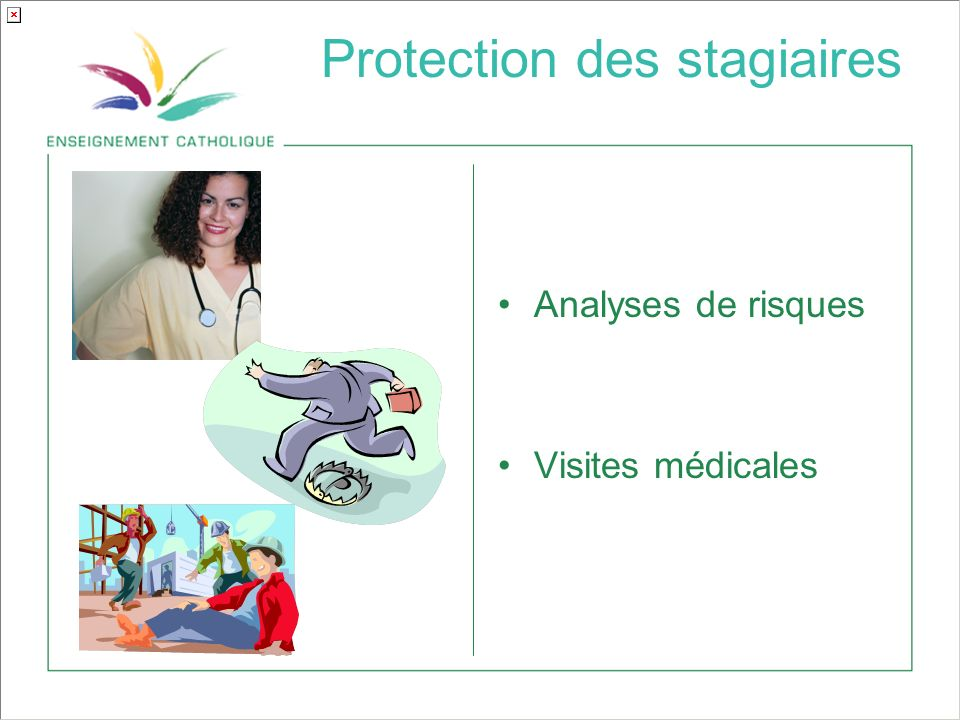 Protection des stagiaires
