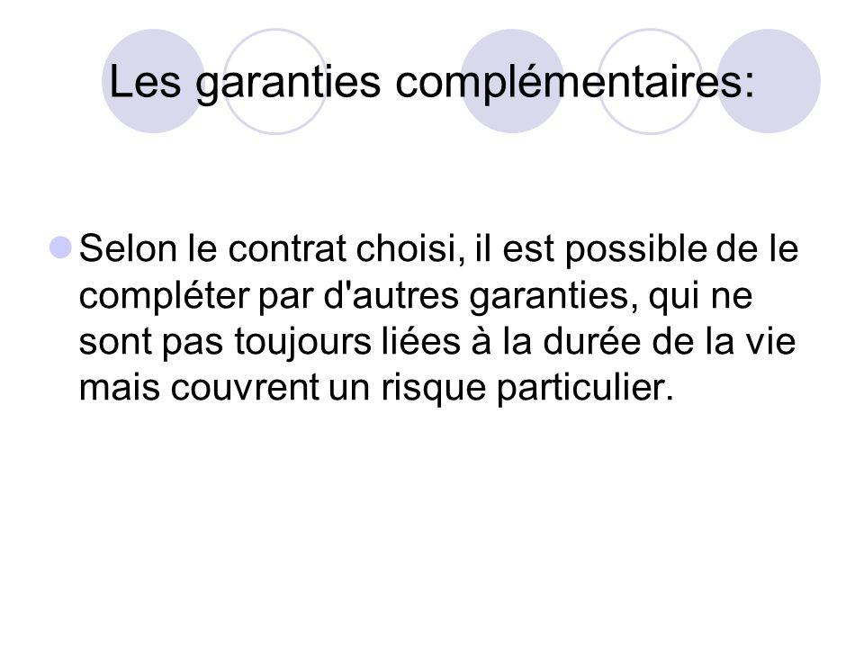 Les garanties complémentaires: