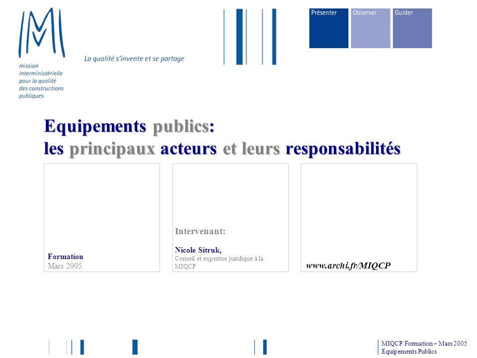 Equipements publics: les principaux acteurs et leurs responsabilités