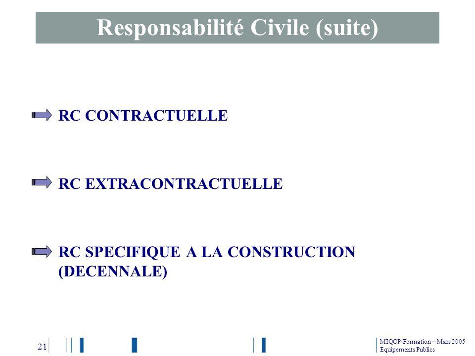 Responsabilité Civile (suite)