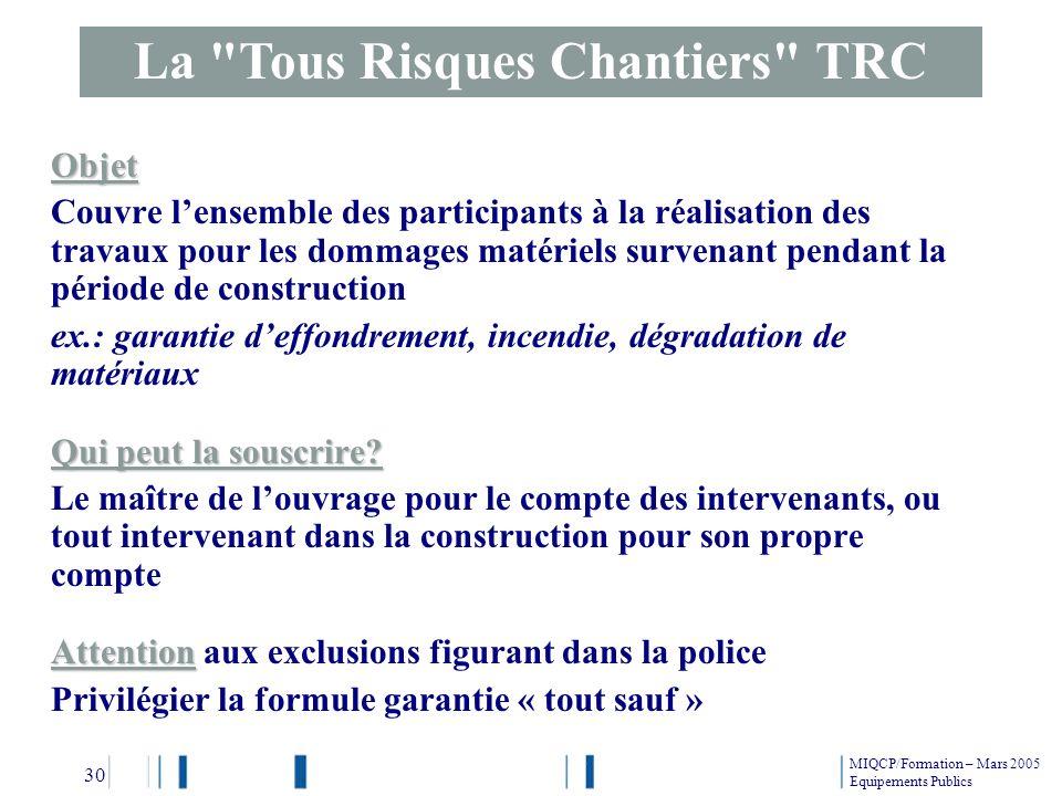 La Tous Risques Chantiers TRC