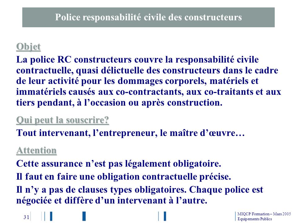 Police responsabilité civile des constructeurs