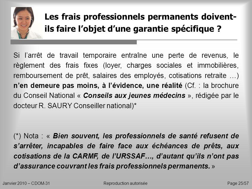 Les frais professionnels permanents doivent-ils faire l'objet d'une garantie spécifique
