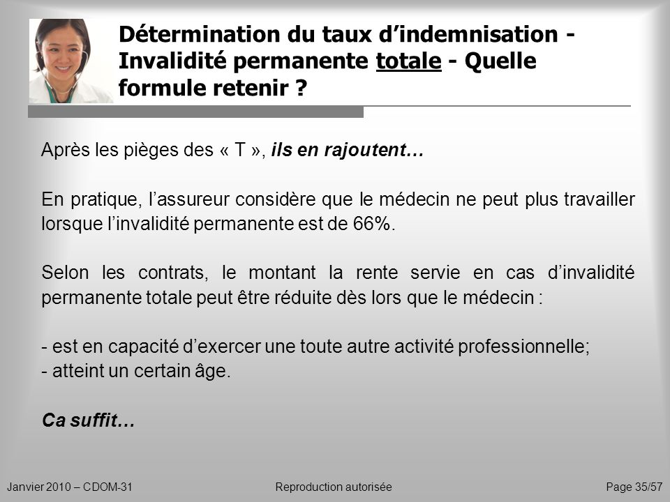 Détermination du taux d'indemnisation - Invalidité permanente totale - Quelle formule retenir