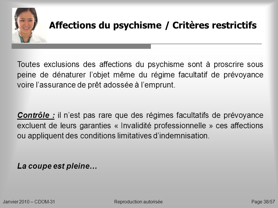 Affections du psychisme / Critères restrictifs