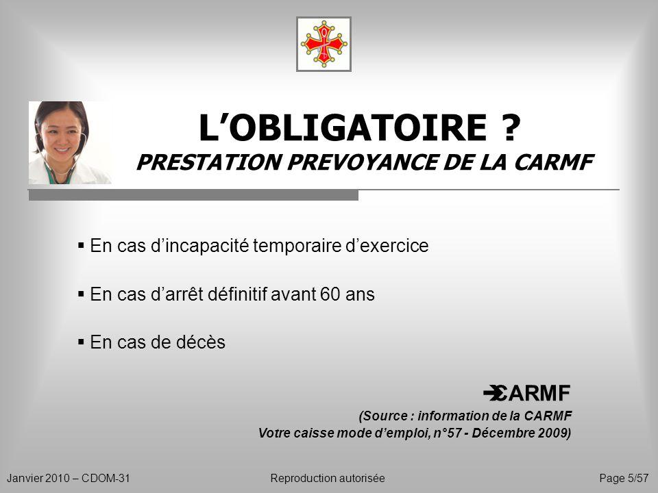 L'OBLIGATOIRE PRESTATION PREVOYANCE DE LA CARMF