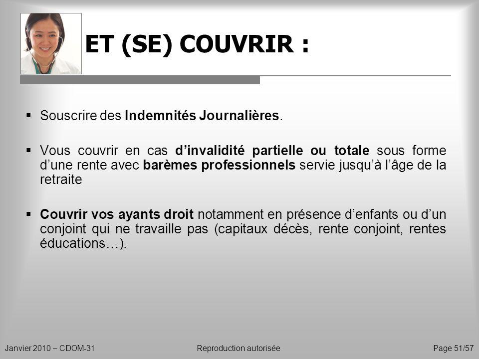 ET (SE) COUVRIR : Souscrire des Indemnités Journalières.