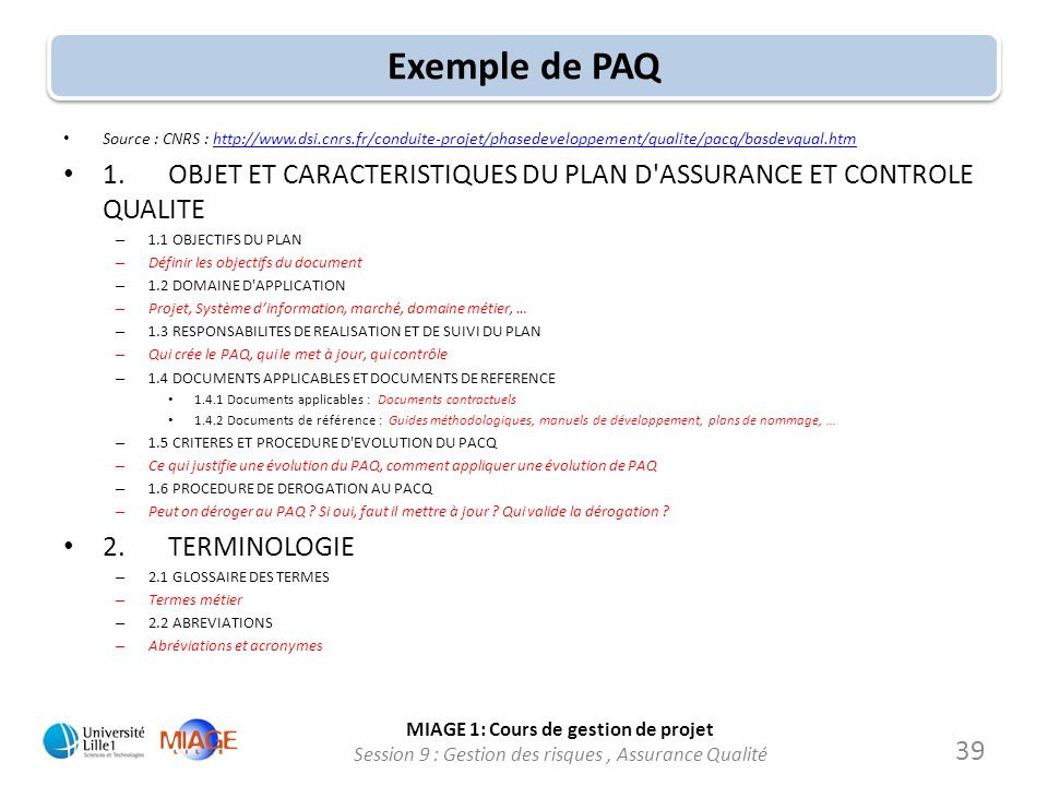 Exemple de PAQ Source : CNRS :