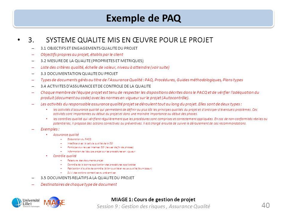 Exemple de PAQ 3. SYSTEME QUALITE MIS EN ŒUVRE POUR LE PROJET