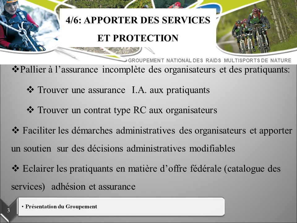 4/6: APPORTER DES SERVICES ET PROTECTION