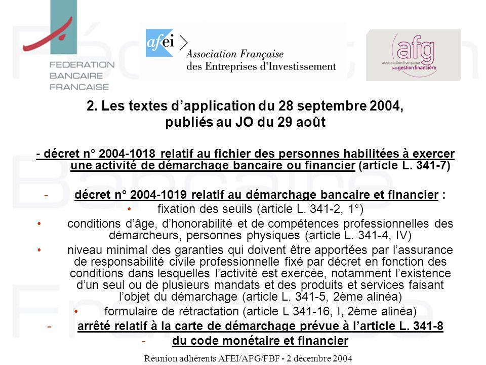 2. Les textes d'application du 28 septembre 2004,