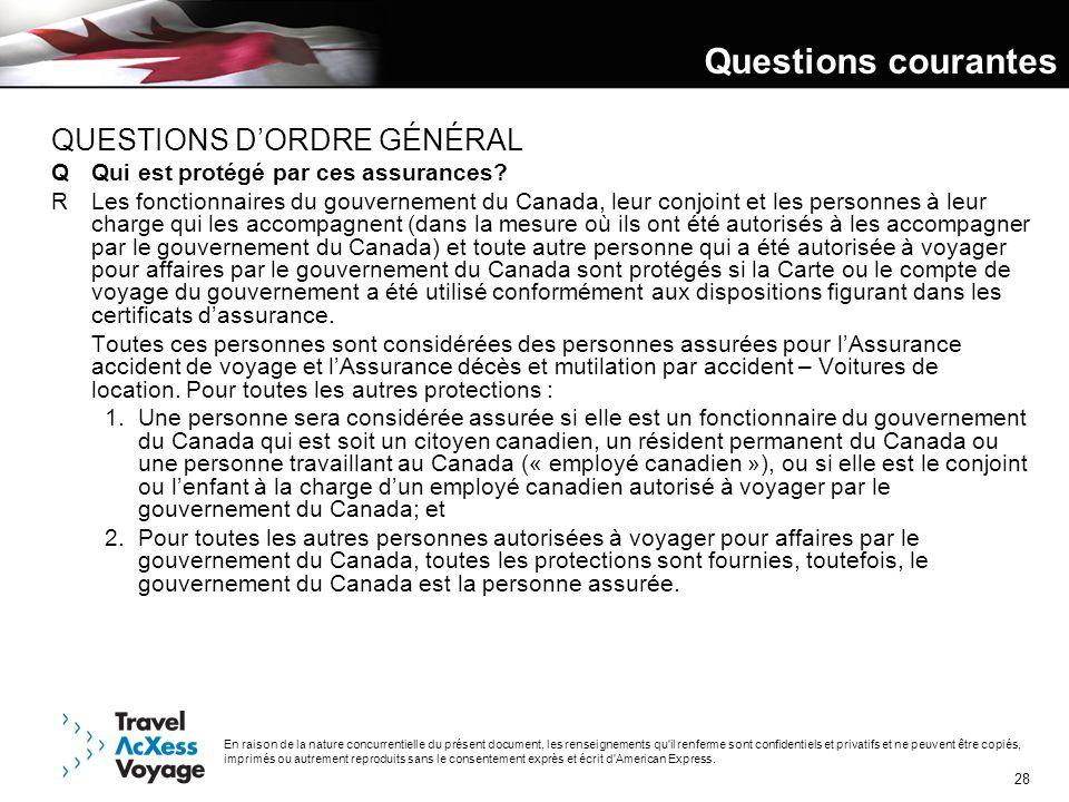 Questions courantes QUESTIONS D'ORDRE GÉNÉRAL