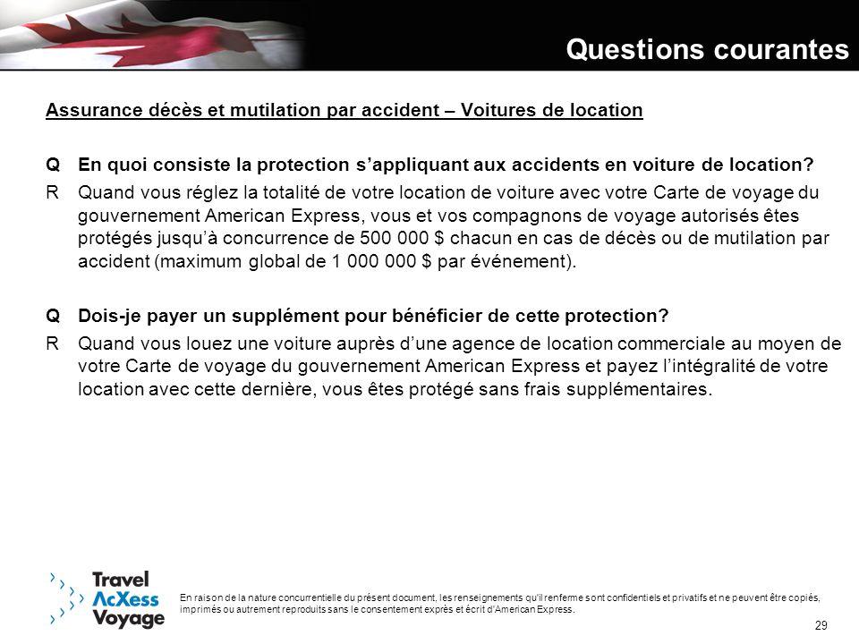 Questions courantes 3/30/2017. Assurance décès et mutilation par accident – Voitures de location.
