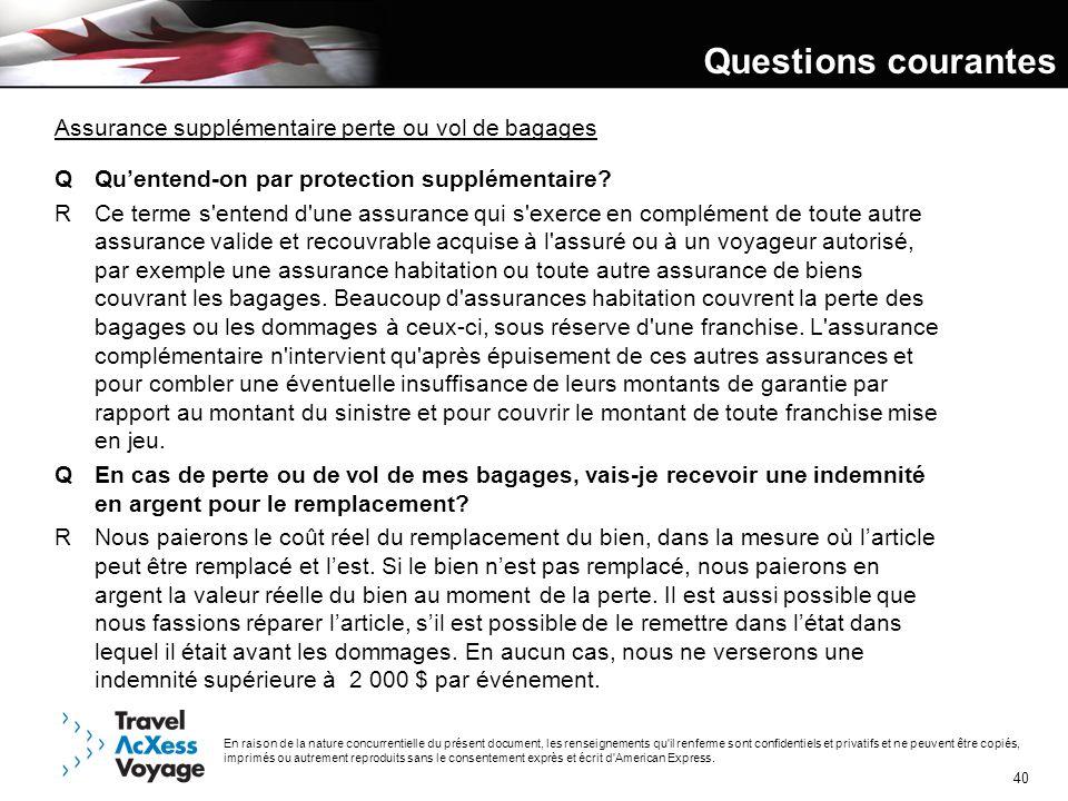 Questions courantes Assurance supplémentaire perte ou vol de bagages
