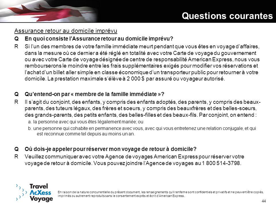 Questions courantes Assurance retour au domicile imprévu