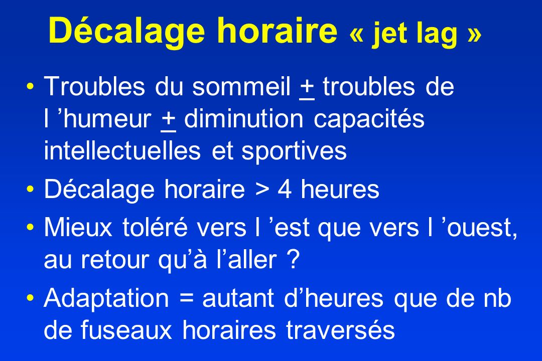 Décalage horaire « jet lag »