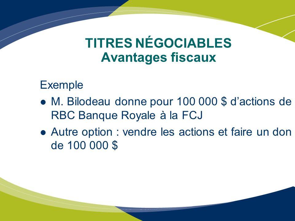 TITRES NÉGOCIABLES Avantages fiscaux
