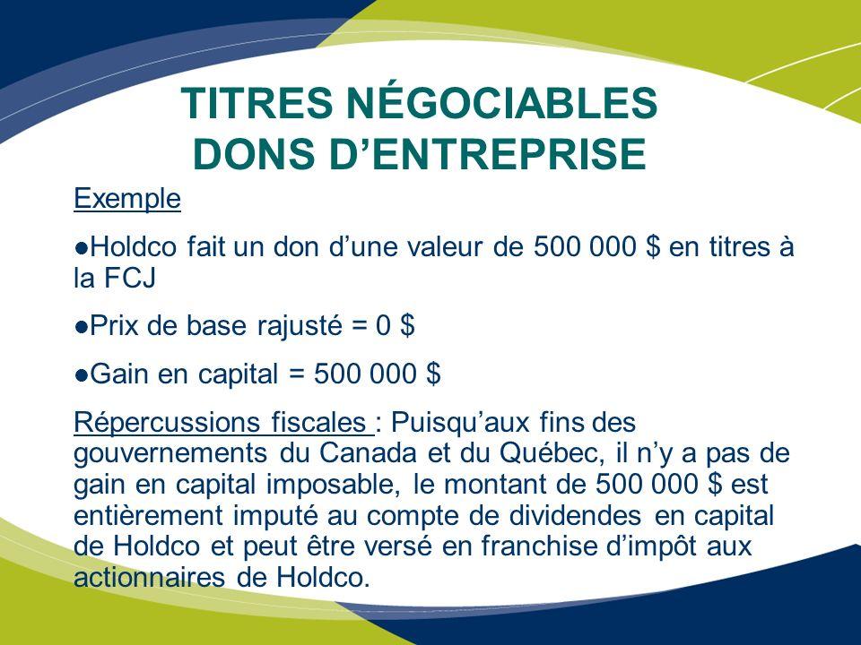 TITRES NÉGOCIABLES DONS D'ENTREPRISE