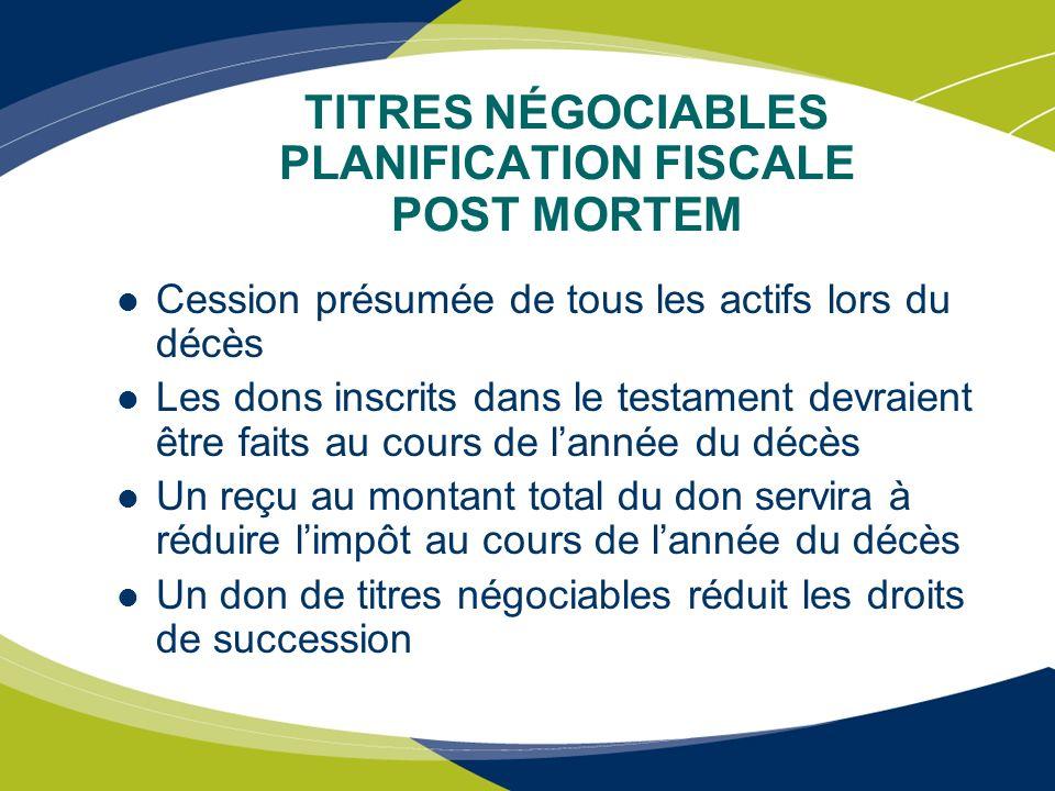 TITRES NÉGOCIABLES PLANIFICATION FISCALE POST MORTEM