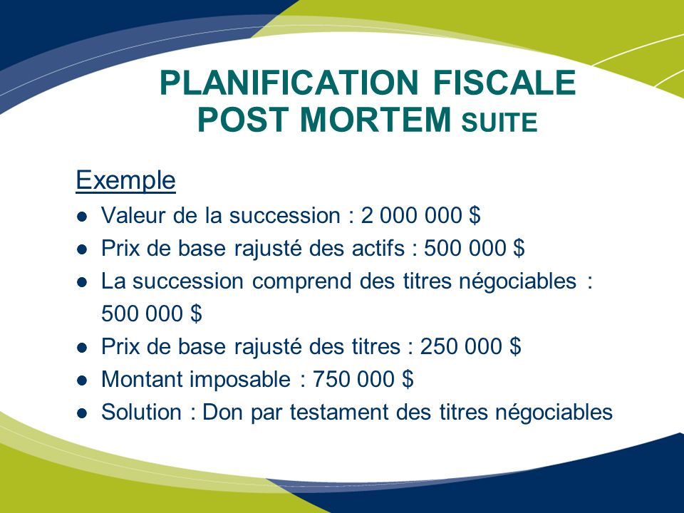 PLANIFICATION FISCALE POST MORTEM SUITE