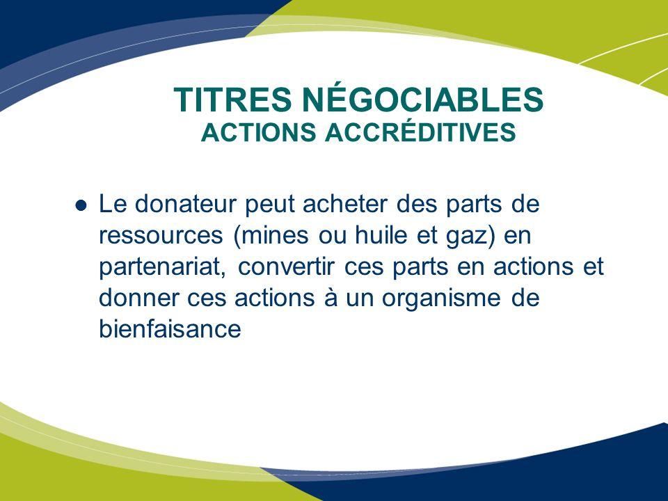 TITRES NÉGOCIABLES ACTIONS ACCRÉDITIVES