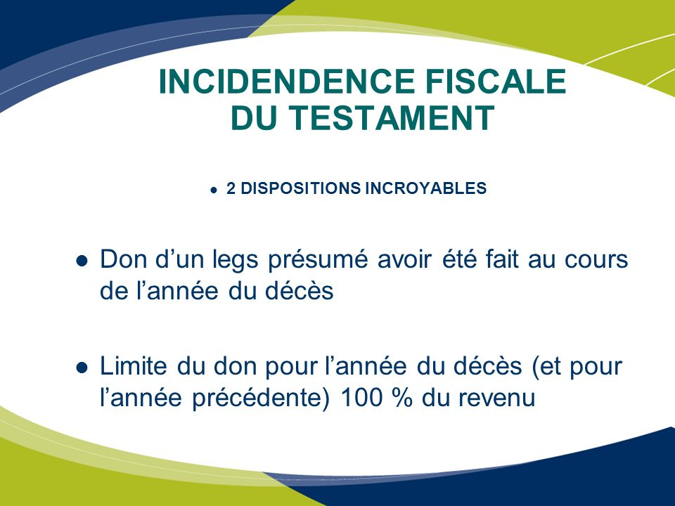 INCIDENDENCE FISCALE DU TESTAMENT