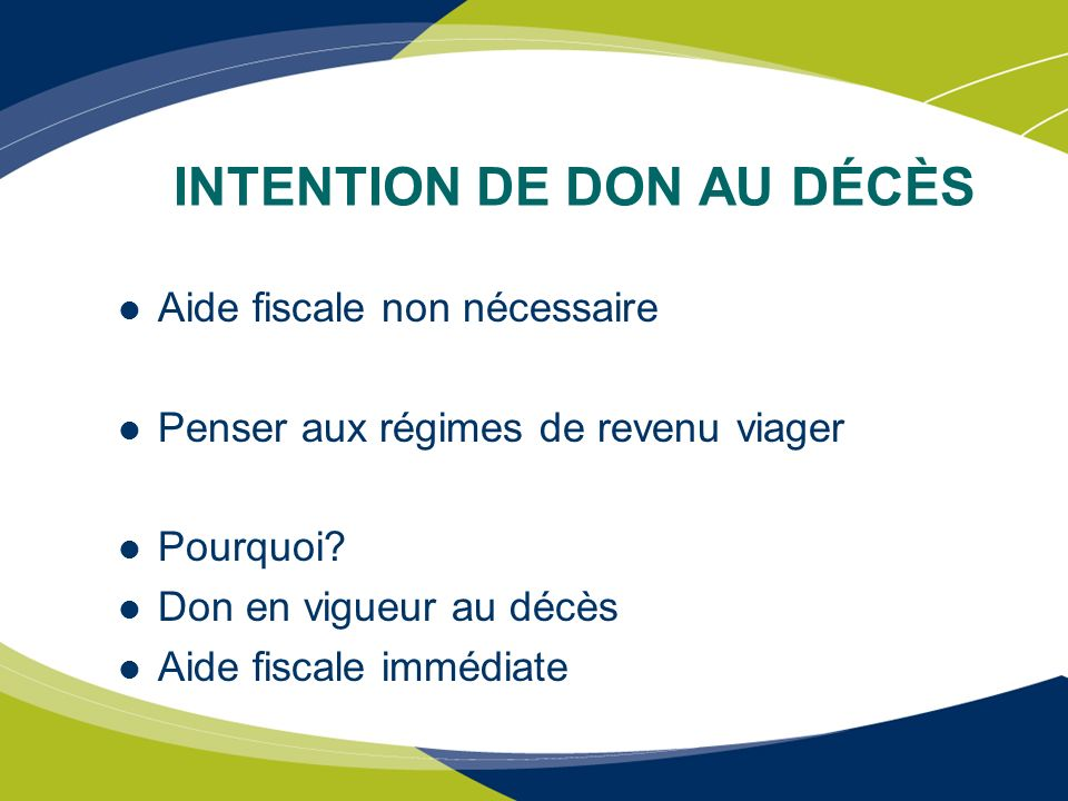 INTENTION DE DON AU DÉCÈS
