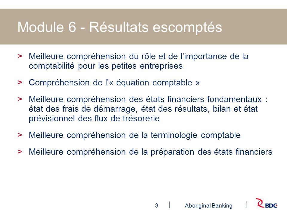 Module 6 - Résultats escomptés