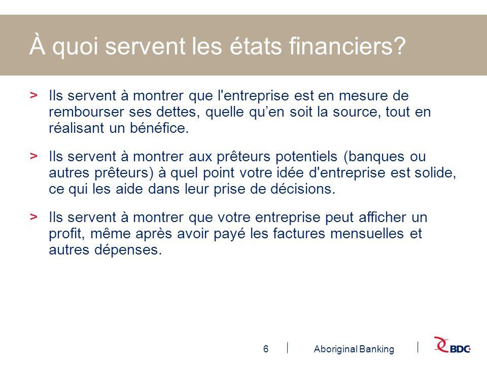 À quoi servent les états financiers