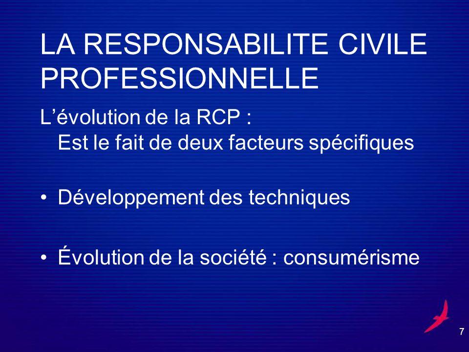 LA RESPONSABILITE CIVILE PROFESSIONNELLE